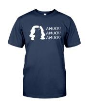 Amuck Amuck Amuck Shirt Classic T-Shirt tile