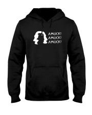 Amuck Amuck Amuck Shirt Hooded Sweatshirt thumbnail