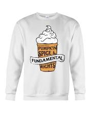 Pumpkin Spice And Fundamental Rights Shirt Crewneck Sweatshirt thumbnail