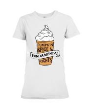 Pumpkin Spice And Fundamental Rights Shirt Premium Fit Ladies Tee thumbnail