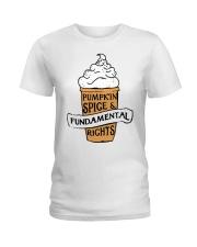 Pumpkin Spice And Fundamental Rights Shirt Ladies T-Shirt thumbnail