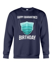 Happy Quarantined Birthday T Shirt Mask Crewneck Sweatshirt thumbnail