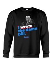 I Wrote The Damn Bill Shirt Crewneck Sweatshirt thumbnail