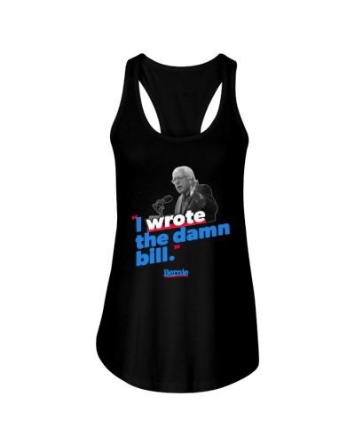 I Wrote The Damn Bill Shirt