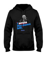 I Wrote The Damn Bill Shirt Hooded Sweatshirt thumbnail