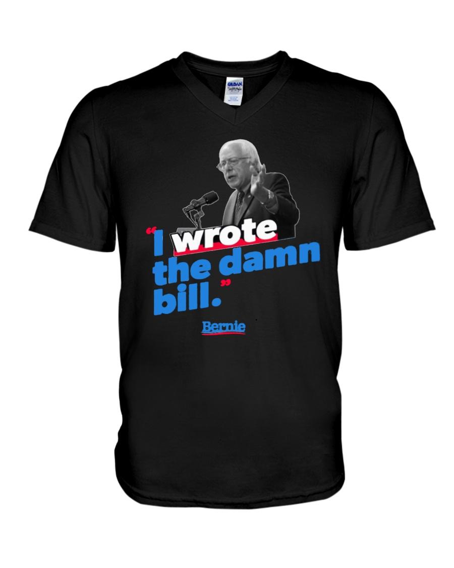 I Wrote The Damn Bill Shirt V-Neck T-Shirt