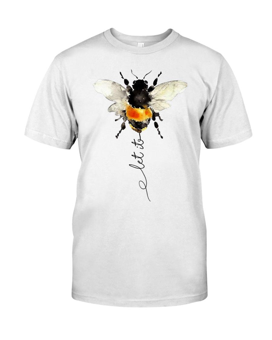 06463499 Let It Bee Shirt Classic T-Shirt