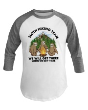 Sloth Hiking Team We Will Get There There Shirt Baseball Tee thumbnail