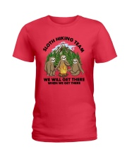 Sloth Hiking Team We Will Get There There Shirt Ladies T-Shirt tile