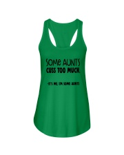Some Aunts Cuss To Much Its Me Im Some Aunts Shirt Ladies Flowy Tank thumbnail