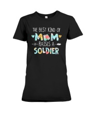 The Best Kind Of Mom Raises A Soldier Shirt Premium Fit Ladies Tee thumbnail