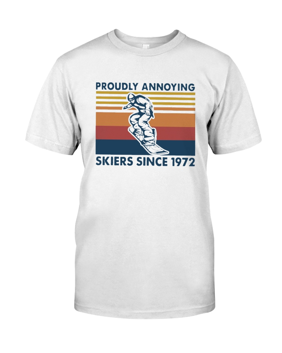 Vintage Proudly Annoying Skiers Since 1972 Shirt Classic T-Shirt