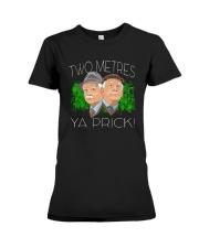 Two Metres Ya Prick Shirt Premium Fit Ladies Tee thumbnail