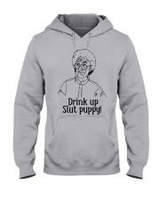 The Golden Girl Drink Up Slut Puppy Shirt Hooded Sweatshirt thumbnail