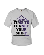 2020 Time To Change Your Shirt Youth T-Shirt tile
