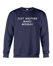 Just Another Magic Monday Shirt Crewneck Sweatshirt thumbnail