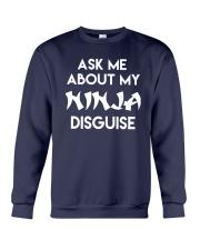 Official Ask Me About My Ninja Shirt Crewneck Sweatshirt thumbnail