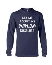 Official Ask Me About My Ninja Shirt Long Sleeve Tee thumbnail
