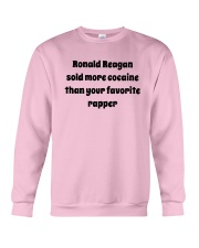 Ronald Reagan Sold Cocaine Favorite Rapper Shirt Crewneck Sweatshirt thumbnail