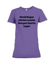 Ronald Reagan Sold Cocaine Favorite Rapper Shirt Premium Fit Ladies Tee thumbnail