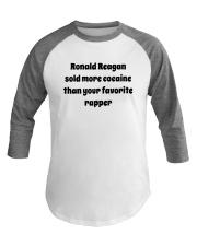 Ronald Reagan Sold Cocaine Favorite Rapper Shirt Baseball Tee thumbnail