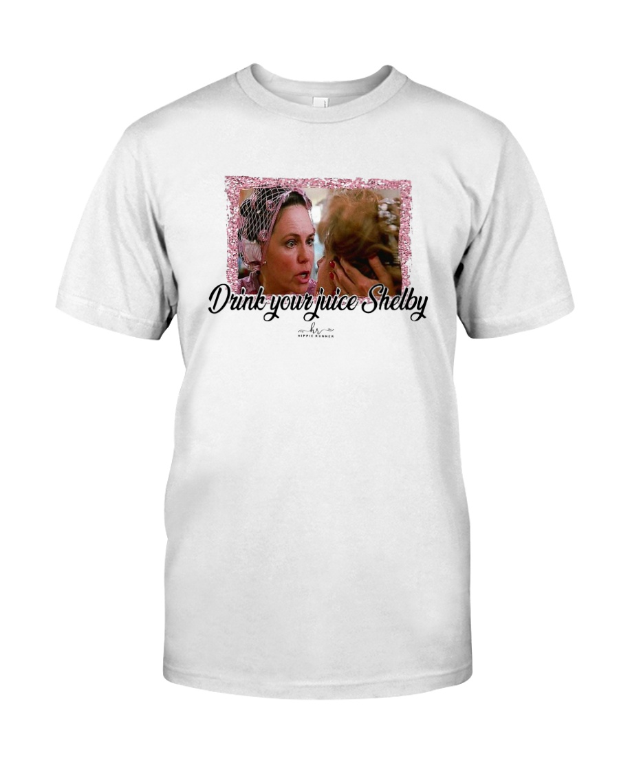 Drink Your Juice Shelby T-Shirt