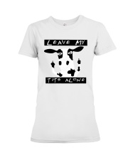 Cow Leave Me Alone Shirt Premium Fit Ladies Tee thumbnail