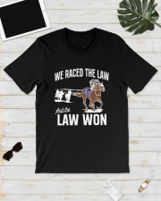 We Raced The Law And The Law Won Shirt Classic T-Shirt lifestyle-mens-crewneck-front-17