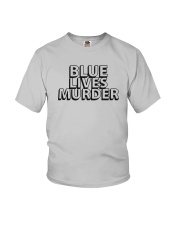 Blue Lives Murder Shirt Youth T-Shirt thumbnail