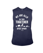 Animals We Are All In This Together 6 Feet Shirt Sleeveless Tee thumbnail