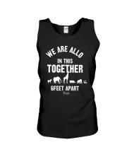 Animals We Are All In This Together 6 Feet Shirt Unisex Tank thumbnail