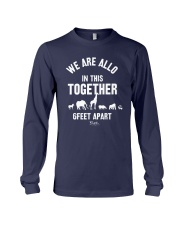 Animals We Are All In This Together 6 Feet Shirt Long Sleeve Tee thumbnail