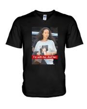 Hillary Clinton Rihanna I'm With Her And Her Shirt V-Neck T-Shirt thumbnail