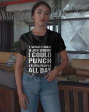 I Wish I Had A Job Where I Could Punch Shirt Classic T-Shirt apparel-classic-tshirt-lifestyle-05