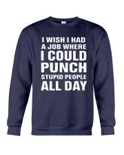 I Wish I Had A Job Where I Could Punch Shirt Crewneck Sweatshirt thumbnail