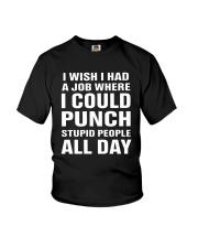 I Wish I Had A Job Where I Could Punch Shirt Youth T-Shirt thumbnail