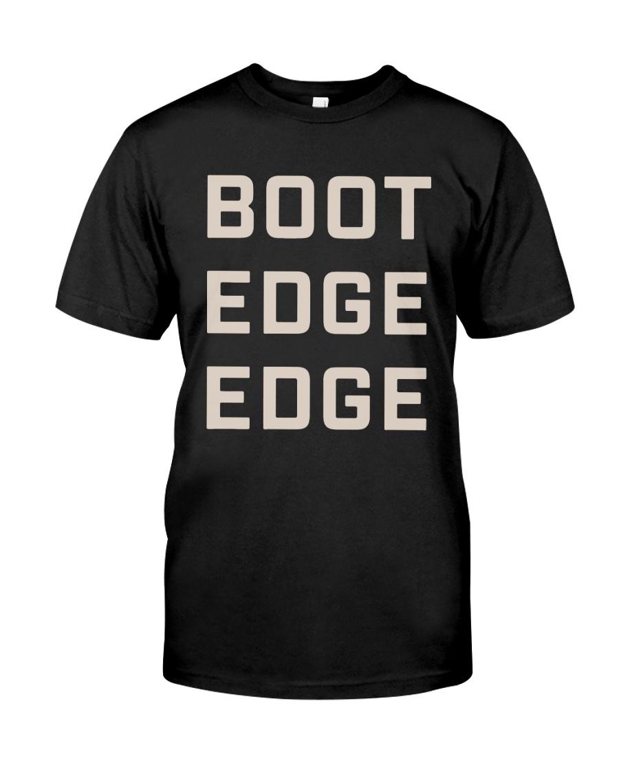 Boot Edge Edge Shirt Classic T-Shirt