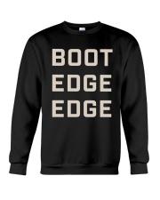 Boot Edge Edge Shirt Crewneck Sweatshirt thumbnail