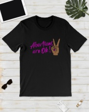 Abortions Are Ok Shirt Classic T-Shirt lifestyle-mens-crewneck-front-17
