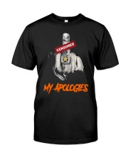 Middle Finger Censored My Apologies Shirt Classic T-Shirt front
