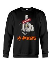Middle Finger Censored My Apologies Shirt Crewneck Sweatshirt thumbnail