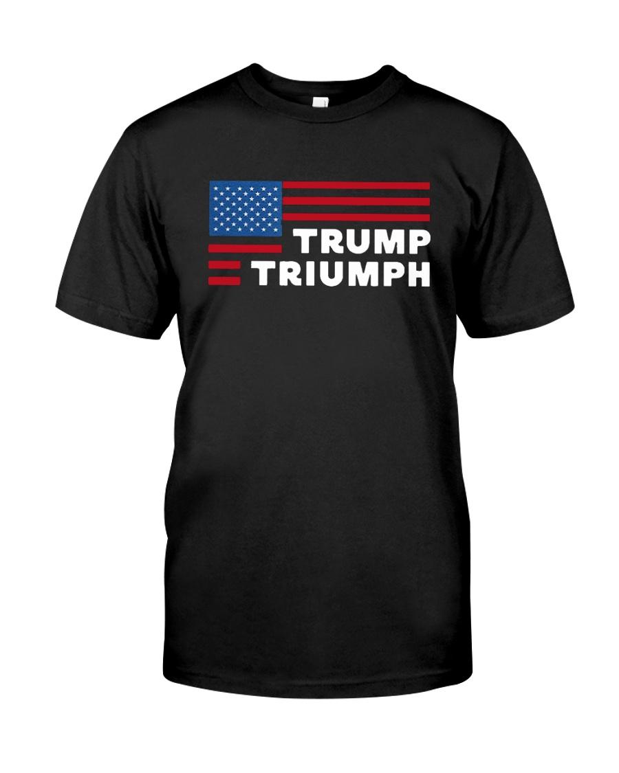 Flag Trump Triumph Shirt Classic T-Shirt