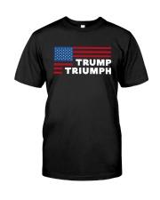 Flag Trump Triumph Shirt Classic T-Shirt front