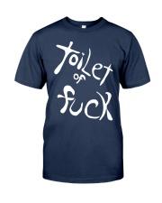 Toilet Of Fuck Shirt Classic T-Shirt tile