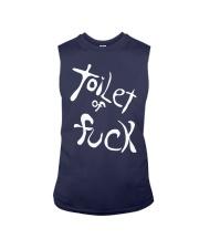 Toilet Of Fuck Shirt Sleeveless Tee thumbnail