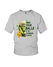 Grab Your Balls It's Canning Season Shirt Youth T-Shirt thumbnail