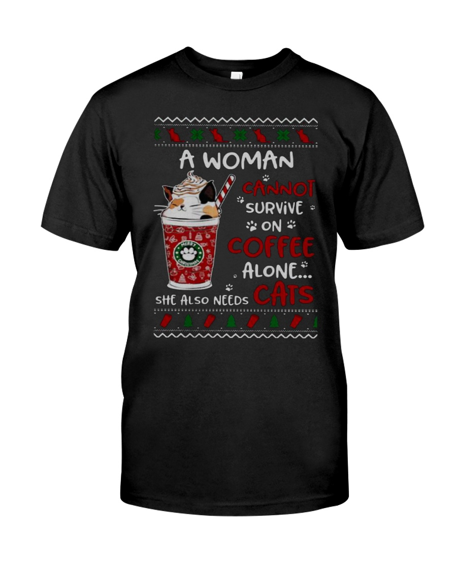Survive On Coffee Alone She Also Needs Cats Shirt Classic T-Shirt