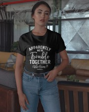 Apparently We're Trouble Together Who Knew Shirt Classic T-Shirt apparel-classic-tshirt-lifestyle-05