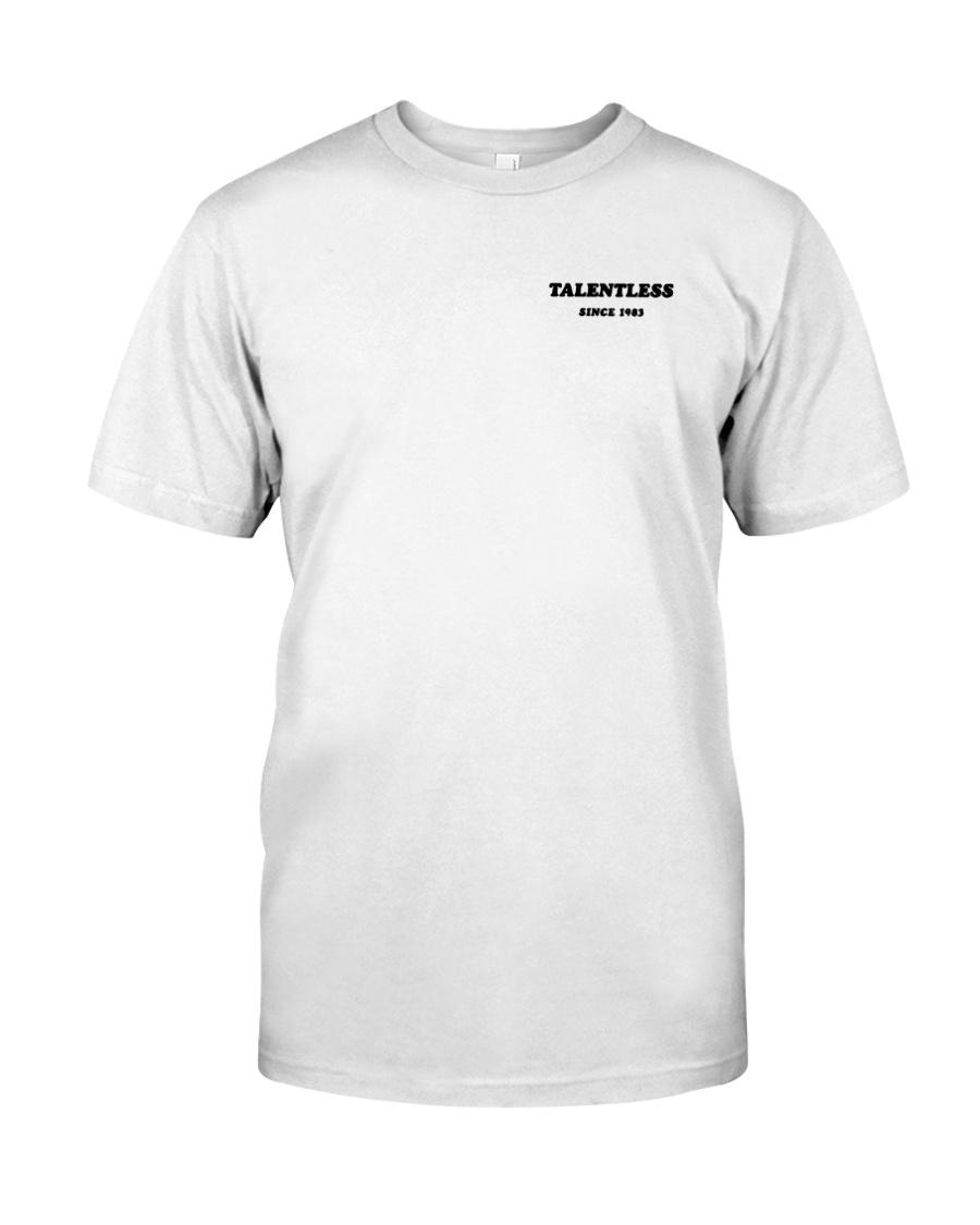 Talentless Wash Your Hands Shirt Classic T-Shirt