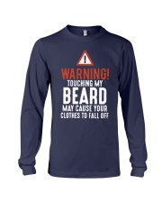 Warning Touch My Beard May Cause Clothes Shirt Long Sleeve Tee thumbnail